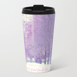 Can't see the forest for its trees Travel Mug