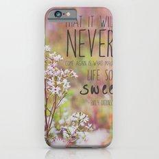 the sweet life  iPhone 6s Slim Case