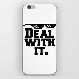 Deal With It. Glasses / Shades Meme iPhone Skin