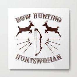 Huntress Bow Hunting Hunter Hunt Huntswoman Archery Metal Print