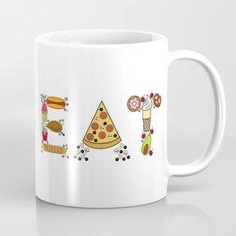 EAT-Foodie, Food Lover, Junk Food Junkie Coffee Mug