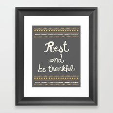 Rest & be thankful Gray Framed Art Print