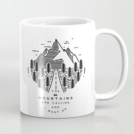 The mountains are calling and I must go- Nordic Coffee Mug