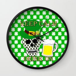 Keep Calm Drink On - St Patrick Day Wall Clock