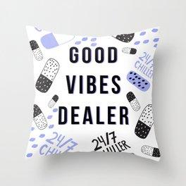 Good Vibes Dealer 24/7 Chiller Throw Pillow