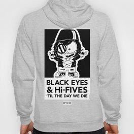 DYCO #MCA Black Eyes & Hi-Fives 'Till The Day We Die Hoody