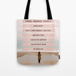 Someday, Somewhere, Anywhere... Tote Bag