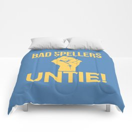 BAD SPELLERS UNTIE! (Blue) Comforters
