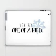 You Are One Of A Kind Laptop & iPad Skin