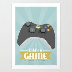 Xbox - Life's a game Art Print