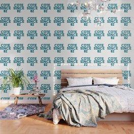 Cute Since 82 Wallpaper