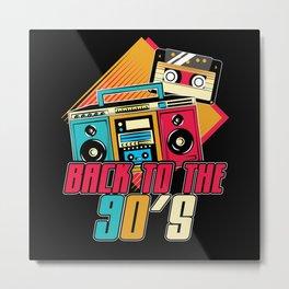 Back To The 90s Retro Nineties Metal Print