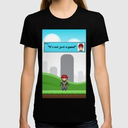 It's not just a Game! [Male Version 1] T-shirt
