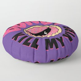 Donut Kill My Vibe Floor Pillow