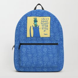 life is a balance ... Backpack