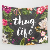 wesley bird Wall Tapestries featuring Thug Life by Text Guy