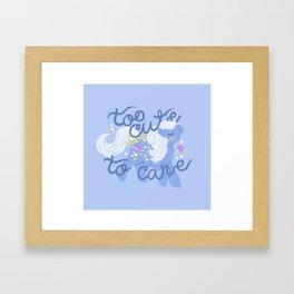 too cute to care Framed Art Print