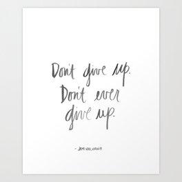 Don't Give Up - Jimmy V Art Print