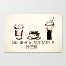 Coffee empowerment  Canvas Print