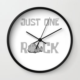 Just One More Rock I Promise Hike Mountain Bigfoot T-shirt Design Camping Hiking Hunting Travel Wall Clock