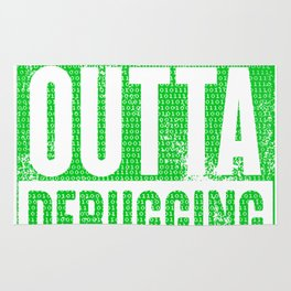 Straight Outta Debugging Green Rug