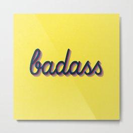Badass - yellow version Metal Print