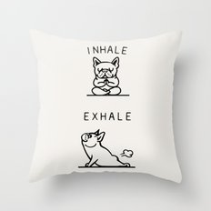 Inhale Exhale Frenchie Throw Pillow