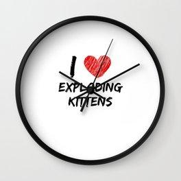 I Love Exploding Kittens Wall Clock