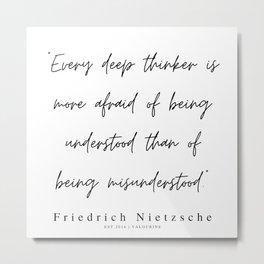 28          200319    Friedrich Nietzsche Quotes Metal Print