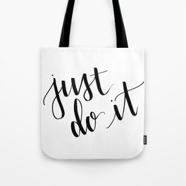Just do it Tote Bag