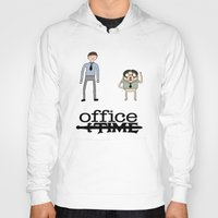 the office Hoodies featuring Office Time by Al's Visions