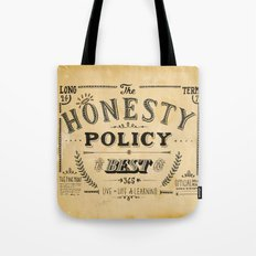 the honesty policy Tote Bag