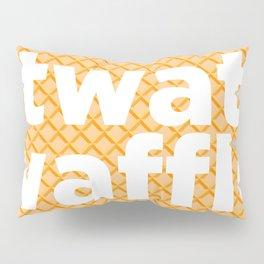 twat waffle Pillow Sham