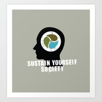 sustain yourself society Art Print