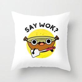 Sat Wok Cute Chinese Cooling Pun  Throw Pillow