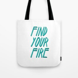 Find your Fire #Blue #Lettering #Type Tote Bag