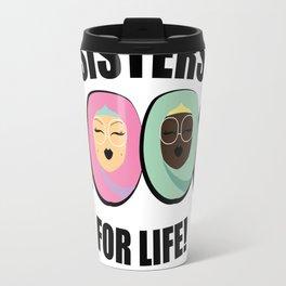 Sisters for Life Travel Mug
