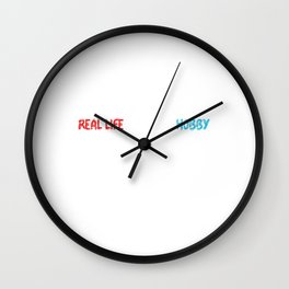 Gamer | Real Life Is Just A Hobby Wall Clock