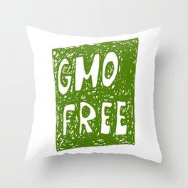 GMO FREE Throw Pillow