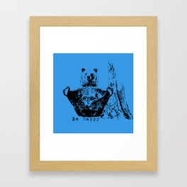 Happy To Bear It With You Framed Art Print