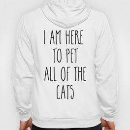 Pet All The Cats Funny Quote Hoody