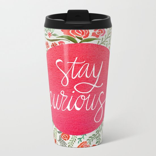 Stay Curious – Pink & Green Metal Travel Mug