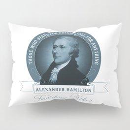Alexander Hamilton Quote Pillow Sham