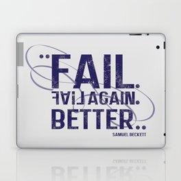fail, fail again. fail better. Laptop & iPad Skin