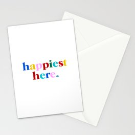 happiest here Stationery Cards