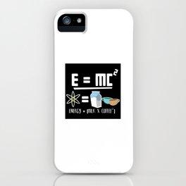 E=MC2 Energy Milk Coffee iPhone Case