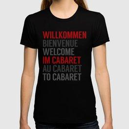 Wilkommen Im Cabaret T-shirt