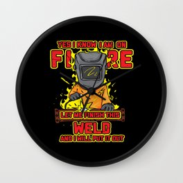 Welding I Know That I'm On Fire Wall Clock
