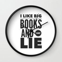 I Like Big Books and Cannot Lie Wall Clock