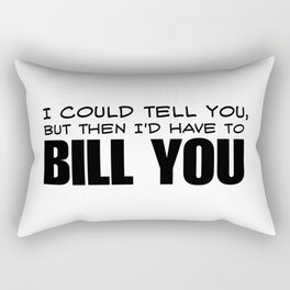 Bill You Rectangular Pillow